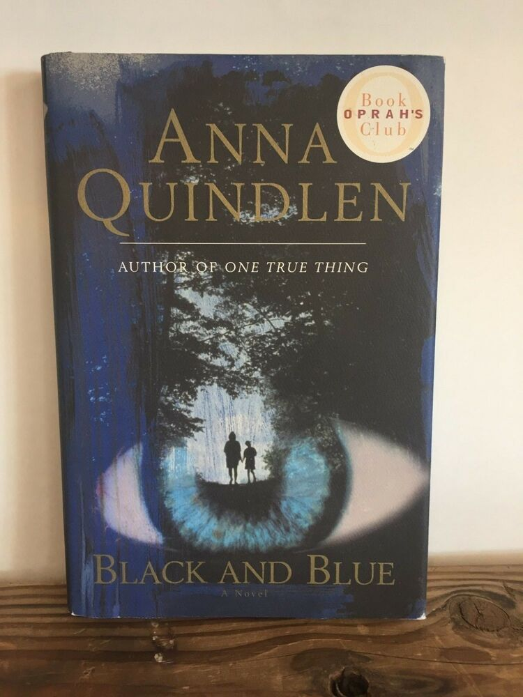 Black And Blue By Anna Quindlen 1998 Hardcover V 2020 G