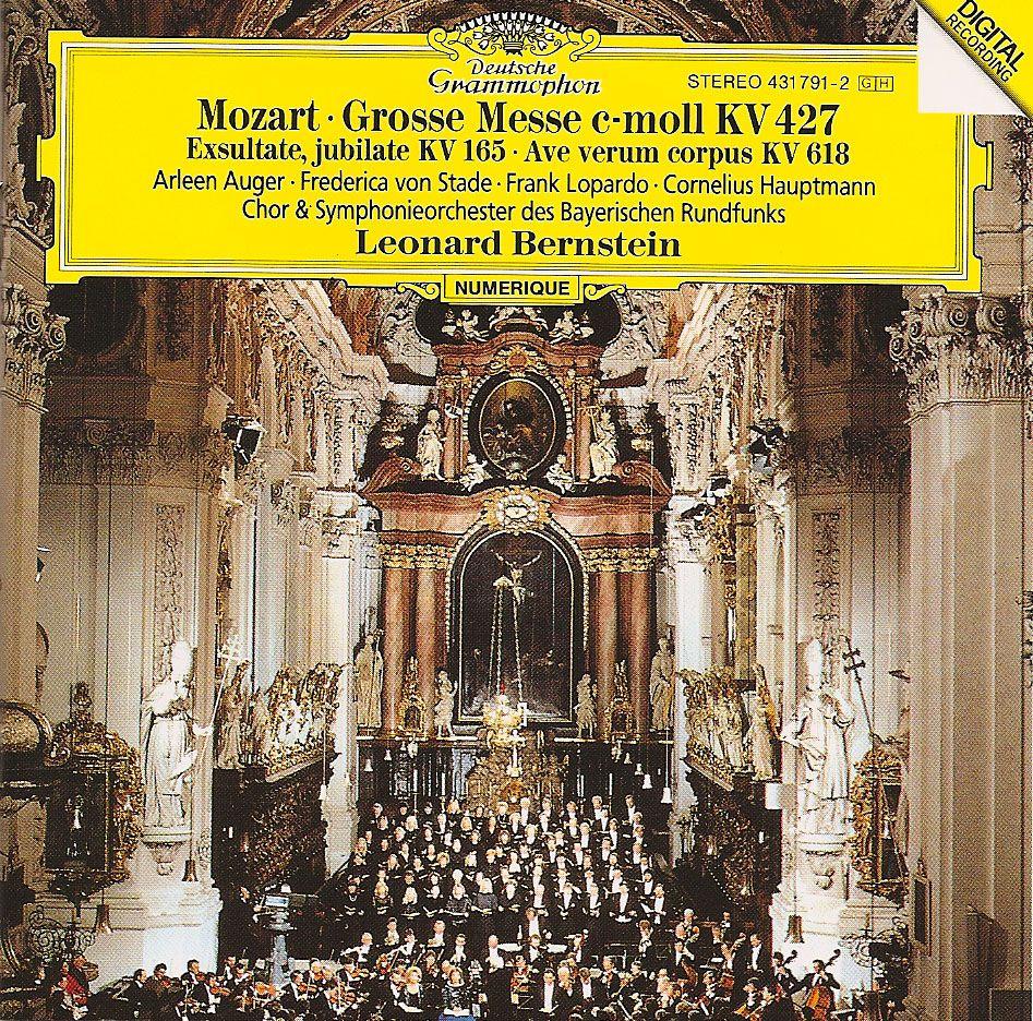 Mozart: Great Mass in C minor K427, Exsultate Jubilate K165, Ave Verum Corpus, K618. Arleen Auger, Federica von Stade, Frank Lopardo, Leonard Bernstein, Chor & Orchester des Bayerischen Rundfunks. DG 431-791-2