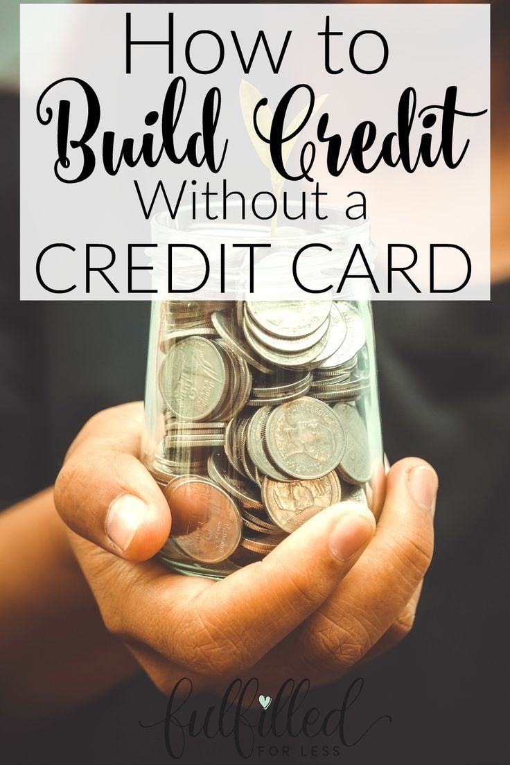 Did You Know It's Possible To Build Credit Without Using A Credit Card?  Check Out