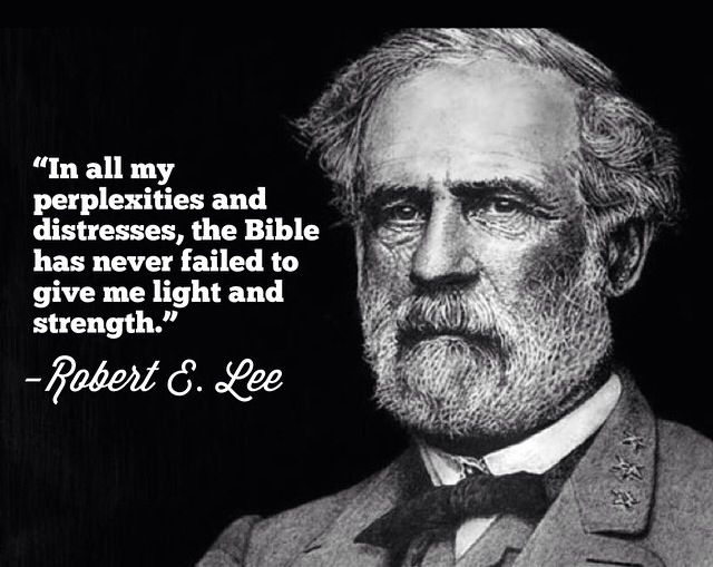 Robert E Lee Quotes Impressive Robert E Lee Bible  This Is What We Believe  Pinterest  Bible