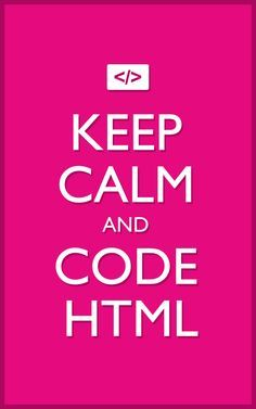 Web Development Quotes Fascinating Keep Calm And Code Html  Web Design & Development  Go My It Guy