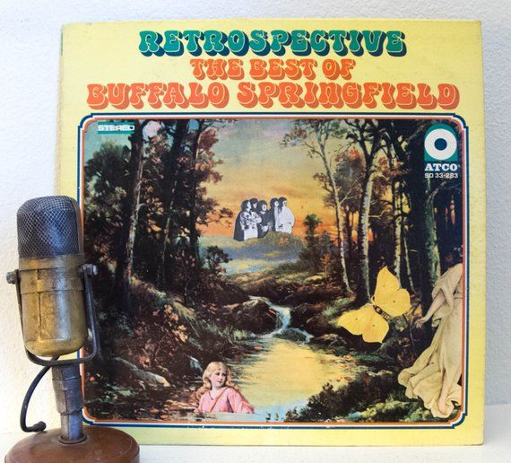 Vintage Vinyl Lp Buffalo Springfield Retrospective The Best Of The Buffalo Springfield Stere Vinyl Springfield Vinyl Record Album