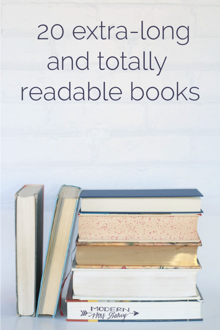 20 Extra Long And Totally Readable Books For Your Reading Challenge Modern Mrs Darcy Long Books Reading Challenge Book Club Books