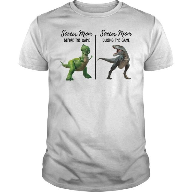 ece80318 Dinosaur T-rex soccer mom before the game and soccer mom during the game  shirt