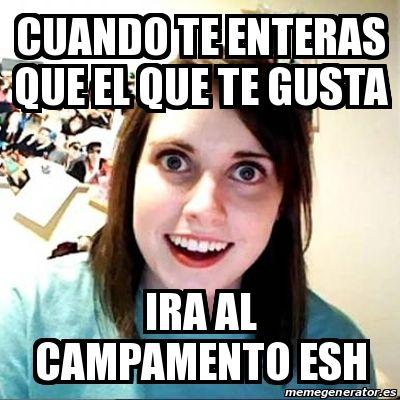Meme Overly Attached Girlfriend - cuando te enteras que el que te gusta ira al campamento esh - 22541739