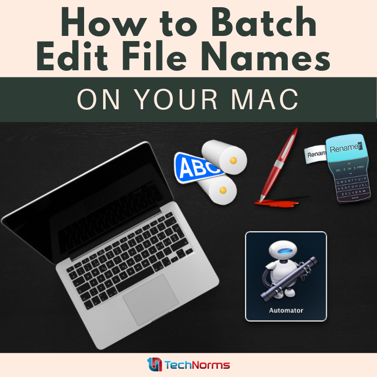 How to Batch Edit File Names on Your Mac How to make