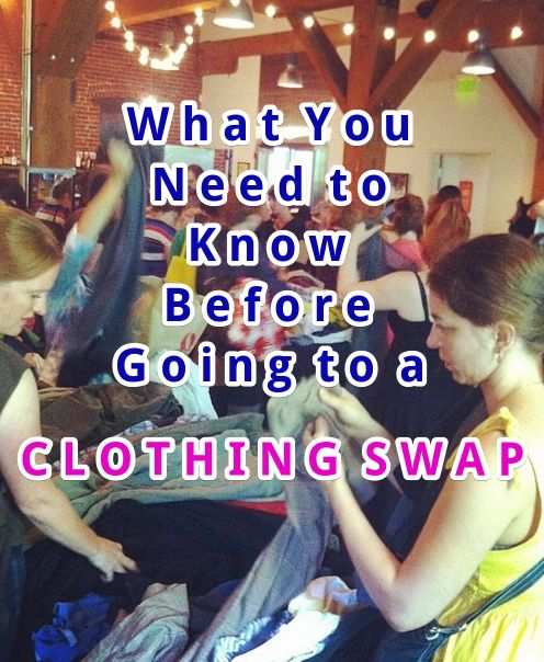 What You Need to Know Before Going to a Clothing Swap — Dazzleful Life #clothingswap #nakedladyparty #tips #swap
