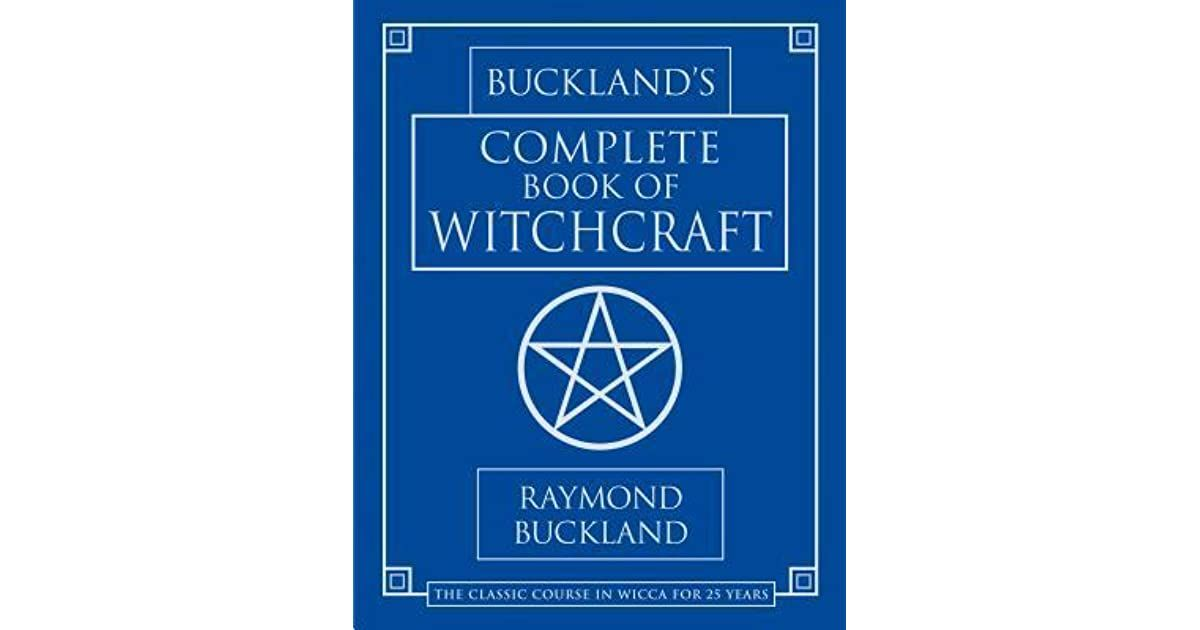 Bucklands complete book of witchcraft by raymond buckland