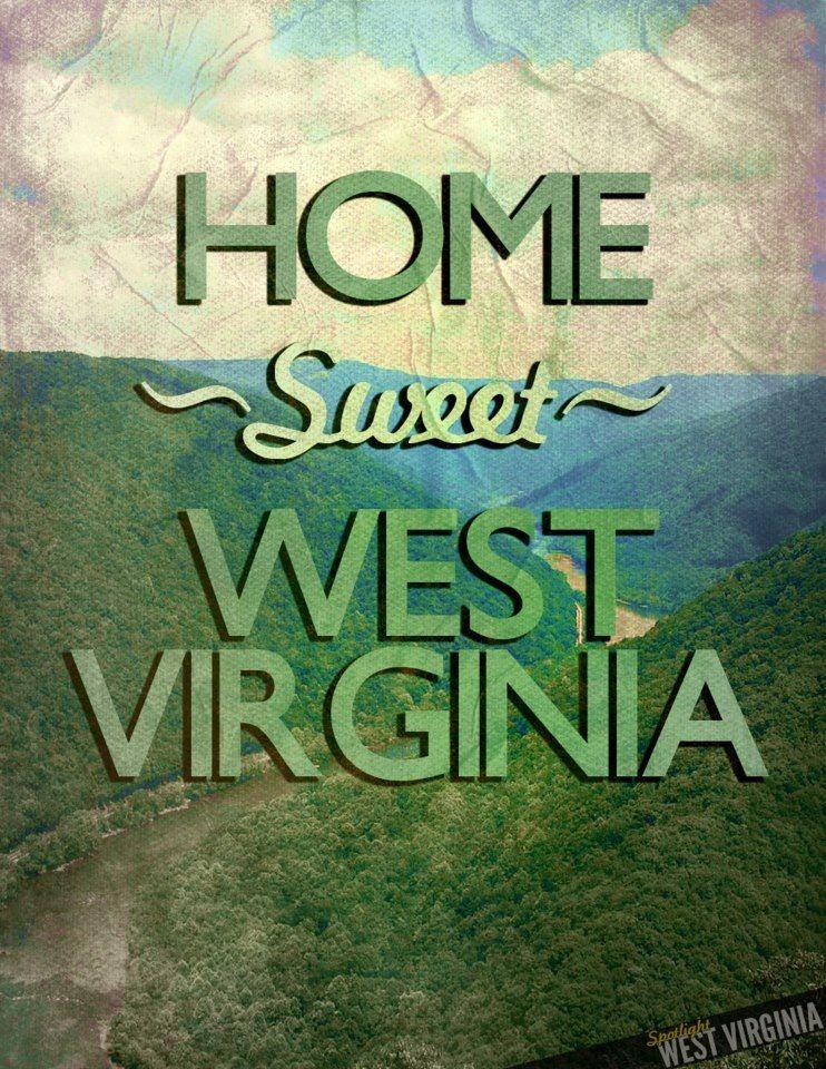 Almost Heaven West Virginia West virginia, Take me home