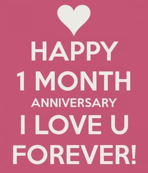 Happy Anniversary 1 Month Truth Meses De Novios Frases Feliz