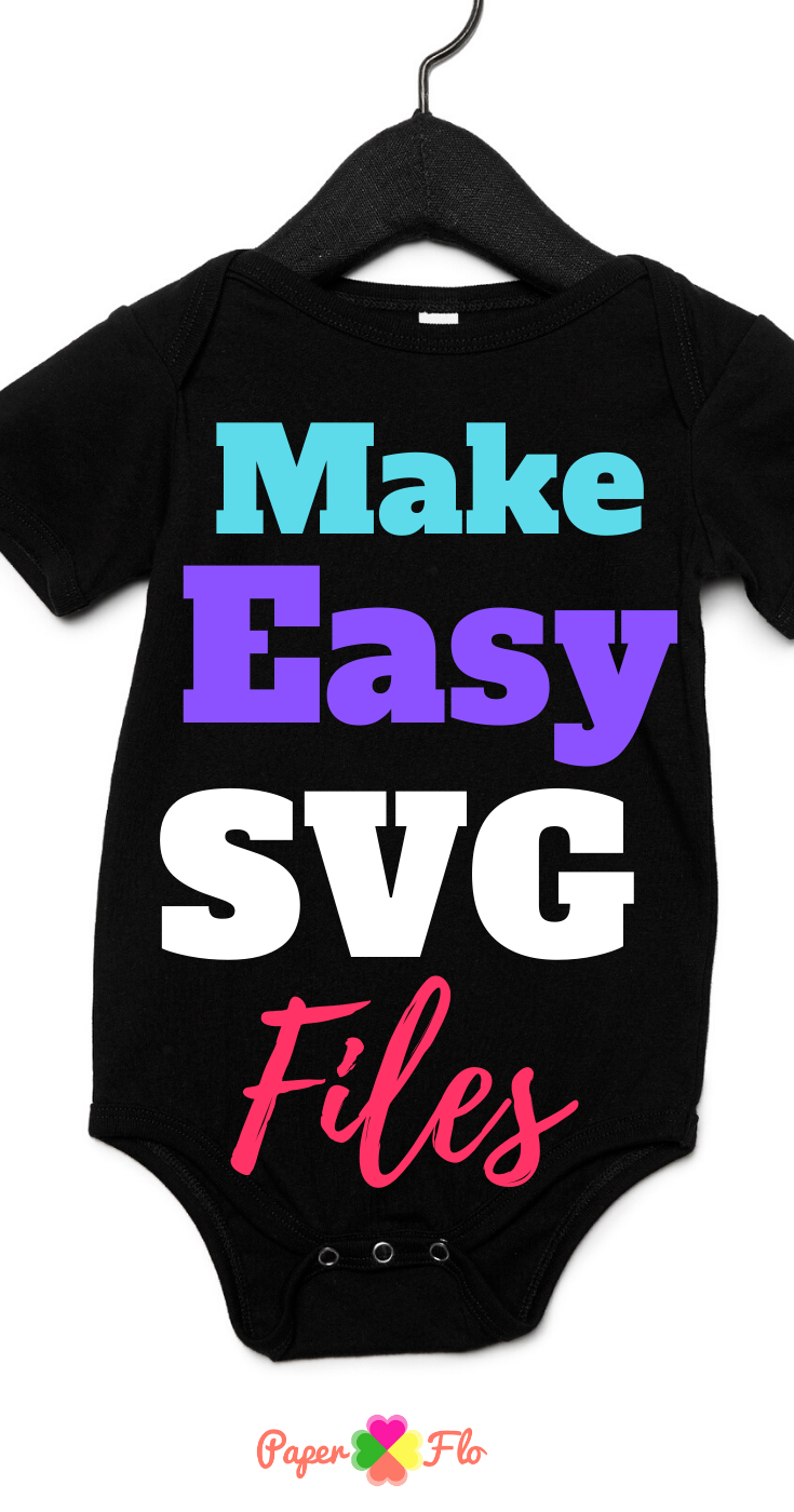 Make Easy SVG Files #cricutvinylprojects