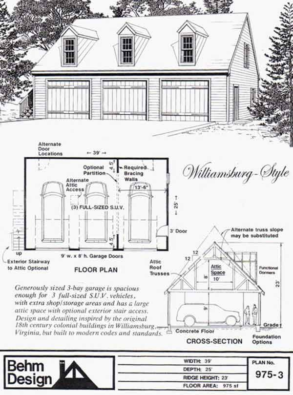 Colonial Style 3 Car Garage Plan With Loft 975 3 By Behm Design Garage Plans Garage Plans With Loft Garage Plan