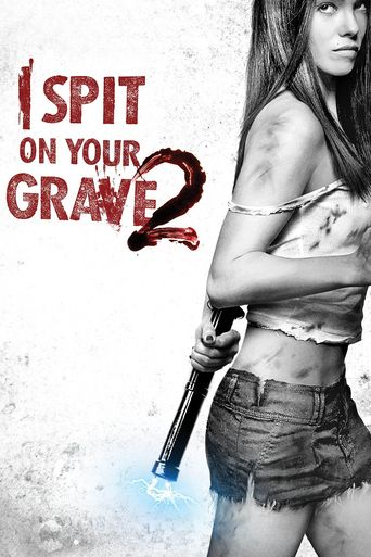 I Spit On Your Grave 2 2013 Movies Online Full Movies Free Movies Online