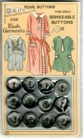 """(::) """"Quality"""" """"Pennant"""" brand (Muscatine, Iowa) vintage 'Pearl Buttons'. """"The Only Seviceable Buttons"""" """"For Wash Garments"""""""