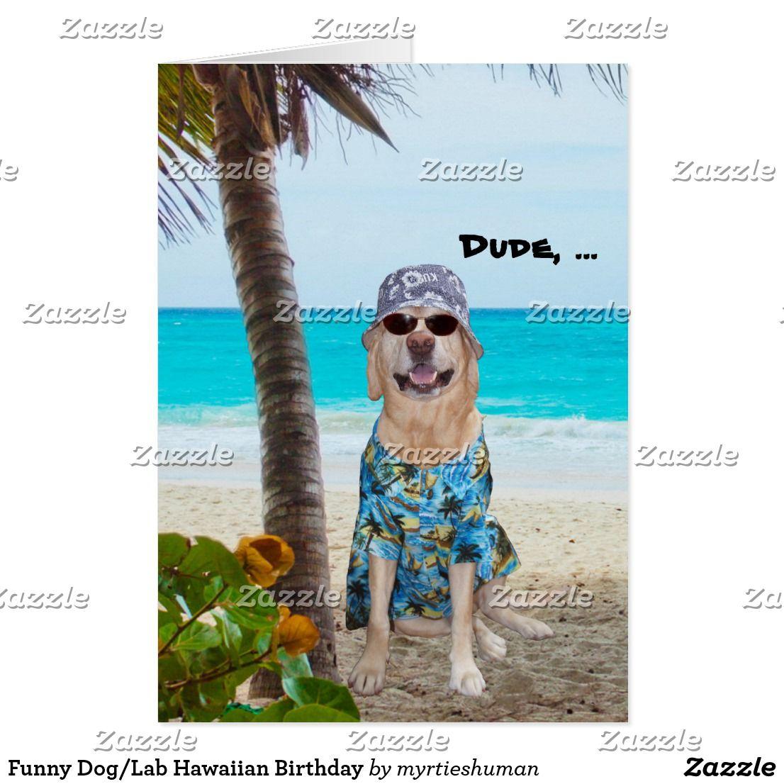 Funny doglab hawaiian birthday card dog lab hawaiian birthday funny doglab hawaiian birthday card kristyandbryce Gallery