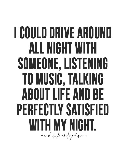 Very True Have Also Found Just Driving By Myself Listening Helps Me