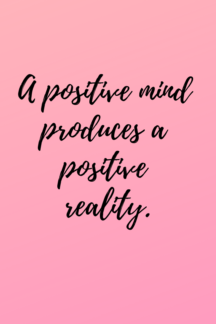 Positive Thoughts For A Positive Mindset