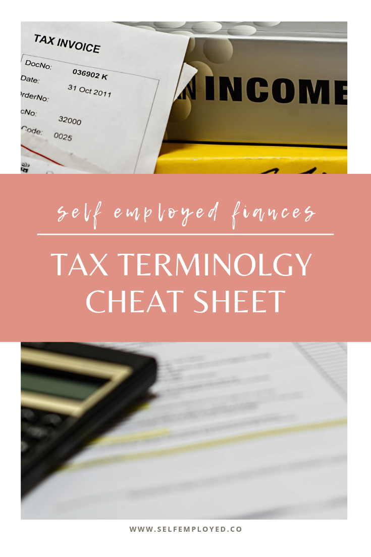 Tax Terms Cheatsheet For Self Employed People Finance Blog