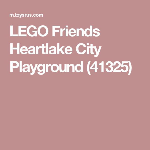LEGO Friends Heartlake City Playground (41325) | ToysRUs | Pinterest ...