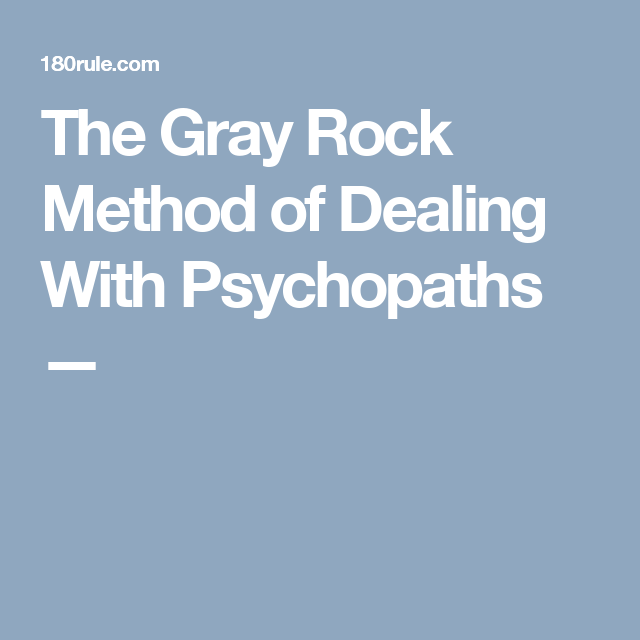 Dealing with psychopaths