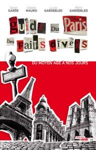 grey ebook   livre numérique   critiques   Guide du Paris des faits divers   nouvelle édition   Serge Garde , Rémi Gardebled , Valérie Mauro