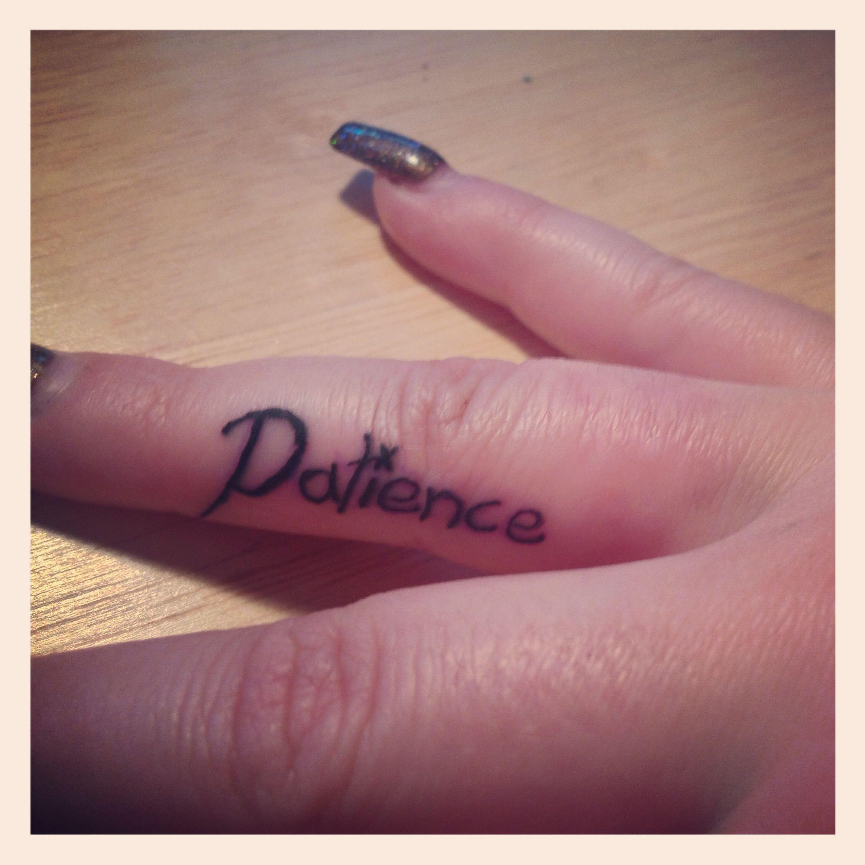 finger tattoo patience tattoos pinterest. Black Bedroom Furniture Sets. Home Design Ideas