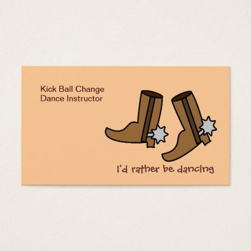 Cowboy boots rather be dancing country western business card