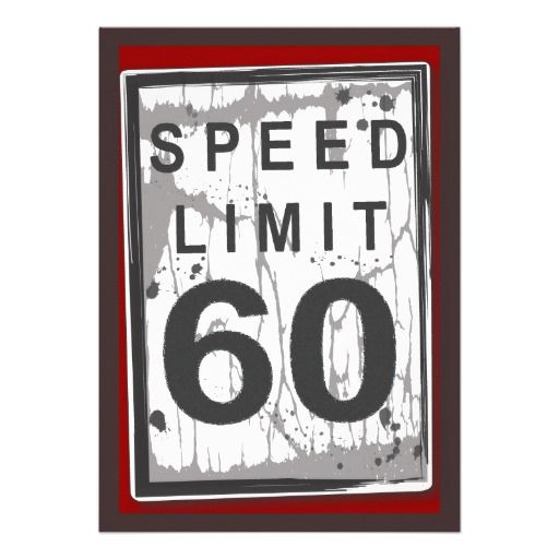 60th birthday party grungy speed limit sign invitation pinterest