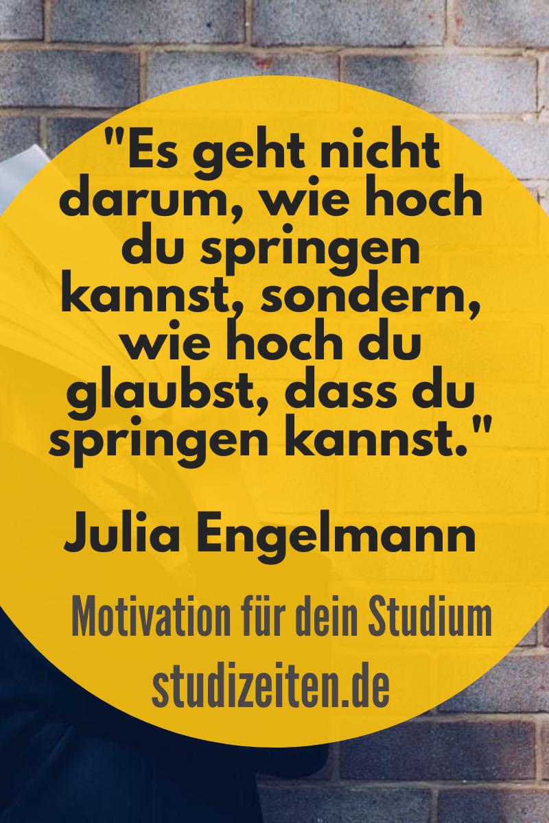 Zitat Julia Engelmann In 2020 Motivation Studium Zeitmanagement