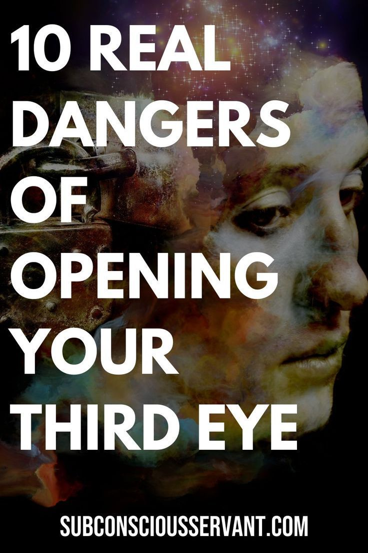 10 Real Dangers of Opening your Third Eye
