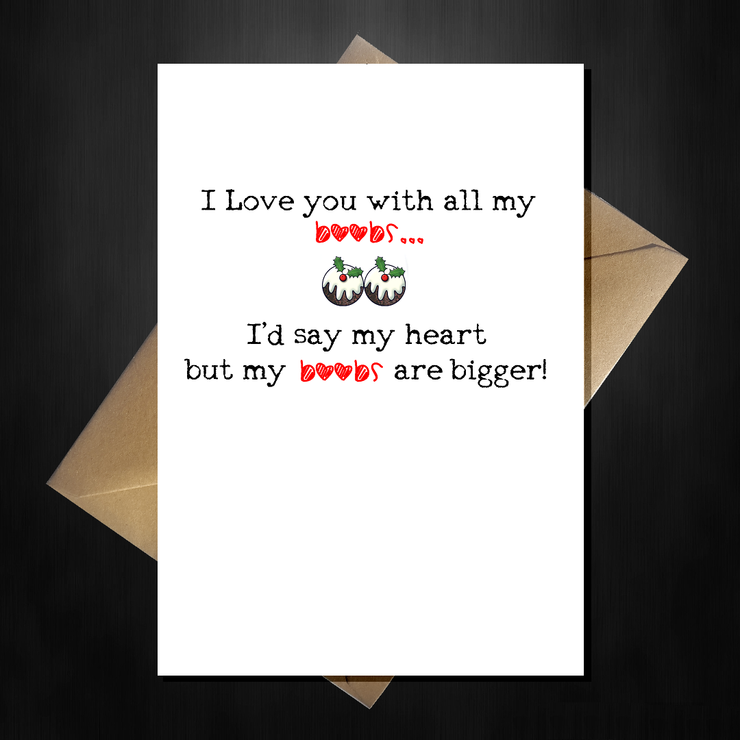 Rude christmas card for boyfriend i love you with all myobs rude christmas card for boyfriend i love you with all my kristyandbryce Choice Image