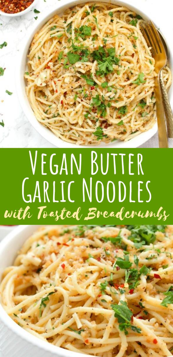 Vegan Butter Garlic Noodles with Toasted Breadcrumbs #vegetarian #dinner