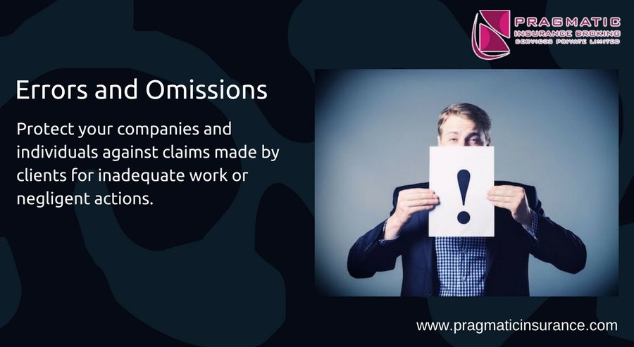 Errors and omissions protect your companies and