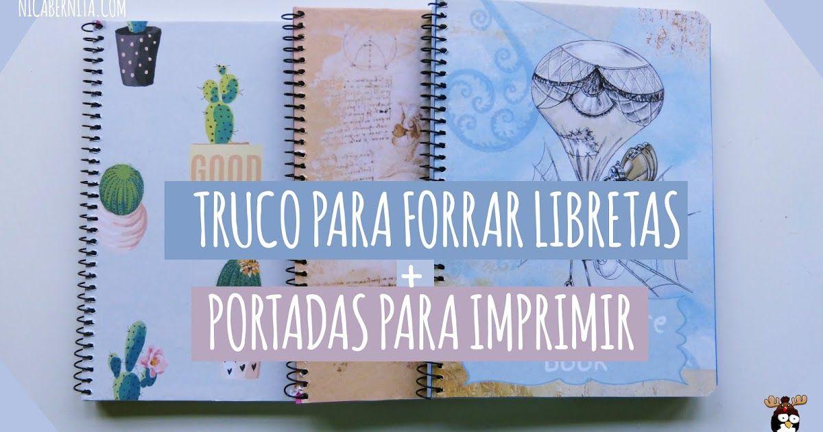 Truco Para Forrar Cuadernos De Espiral Y Tutorial De Edición Con Openoffice Renueva Tus Libretas Portadas De Cuadernos Como Decorar Cuadernos Cuadernos