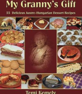My grannys gift 55 delicious austro hungarian dessert recipes pdf my grannys gift 55 delicious austro hungarian dessert recipes pdf forumfinder Gallery
