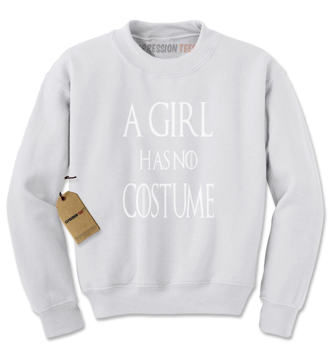 A Girl Has No Costume GoT Adult Crewneck Sweatshirt