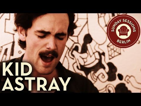 Kid Astray - Still Chasing Nothing (Unplugged Version) Sunday Sessions Berlin - YouTube