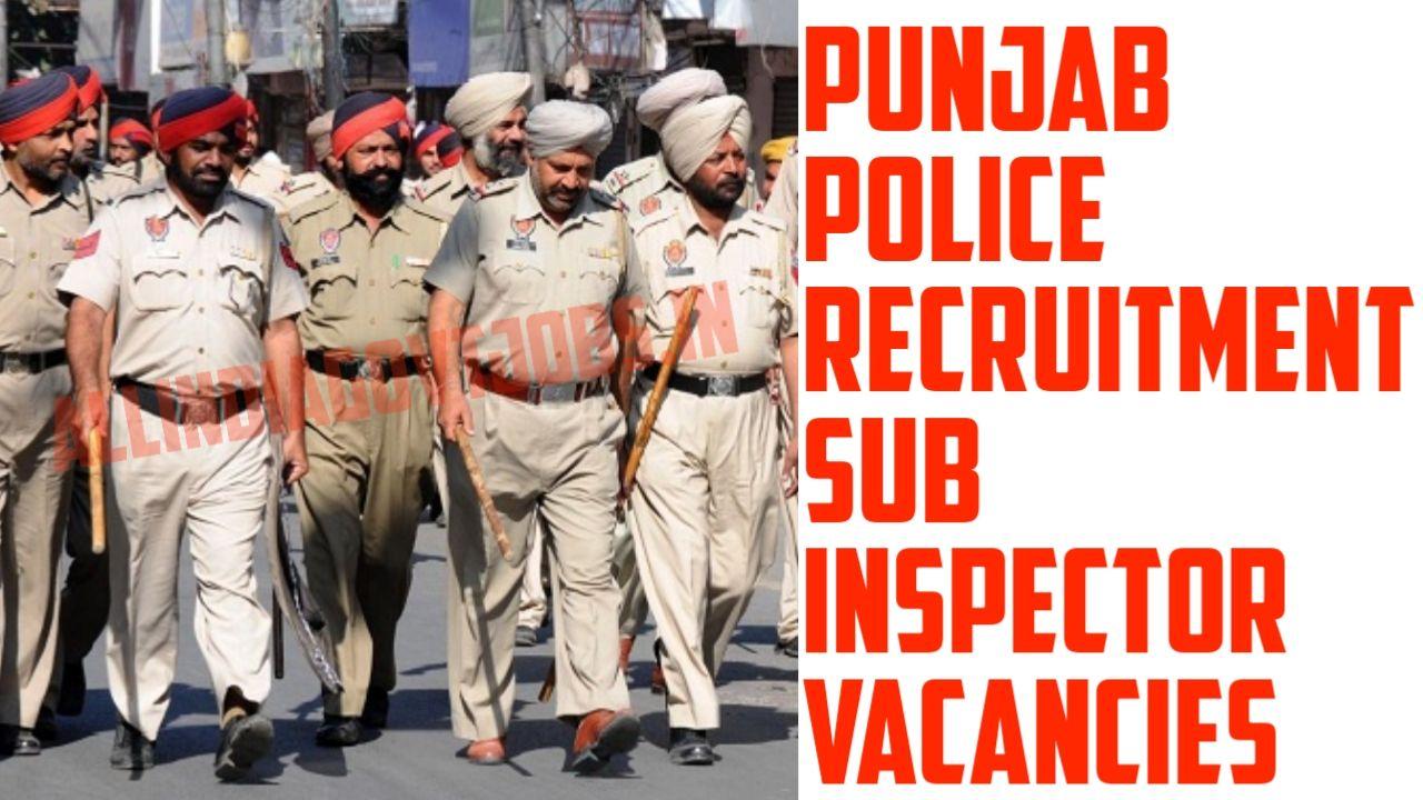 Punjab Police Recruitment 2019 Sub Inspector Vacancies