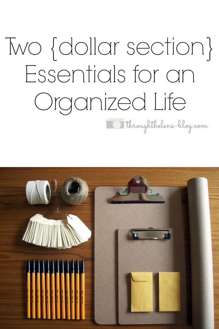 Two Dollar Section Essentials for an Organized Life