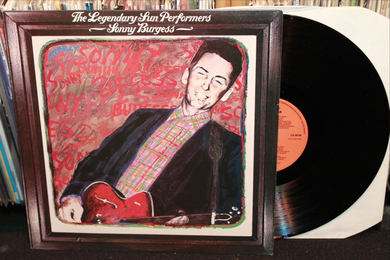 Sonny Burgess Legendary Sun Performers Uk Lp His First Record Ever Released In England Rockabilly Roots Rock Vinyl Records Vinyl Records Rockabilly Vinyl