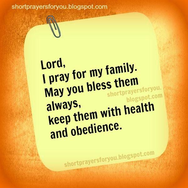 Family Prayers Blessings Lord I Pray For My Family Short Prayers