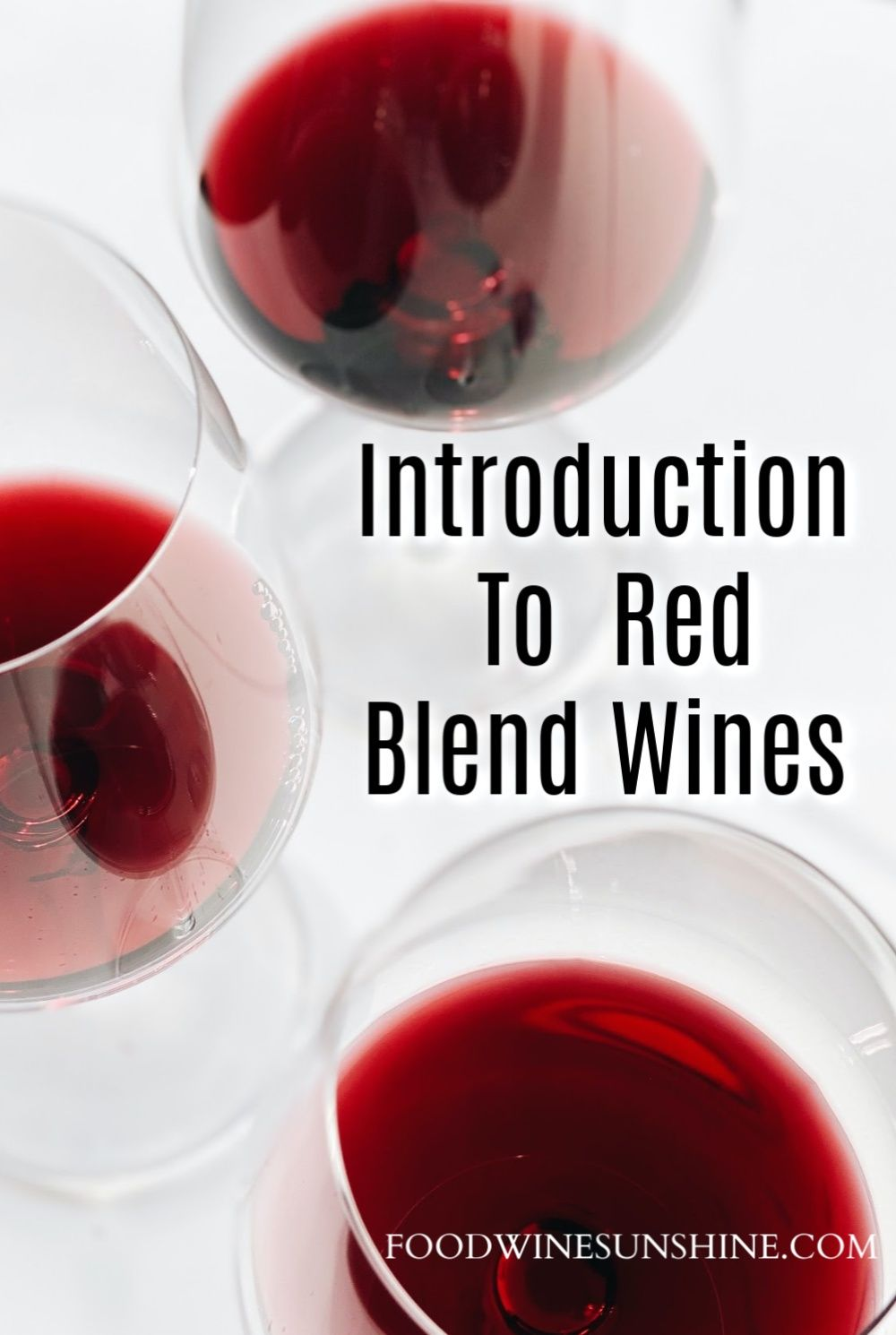 Introduction To Red Blend Wines In 2020 Vegan Recipes Easy Wine Recipes Red Blend Wine