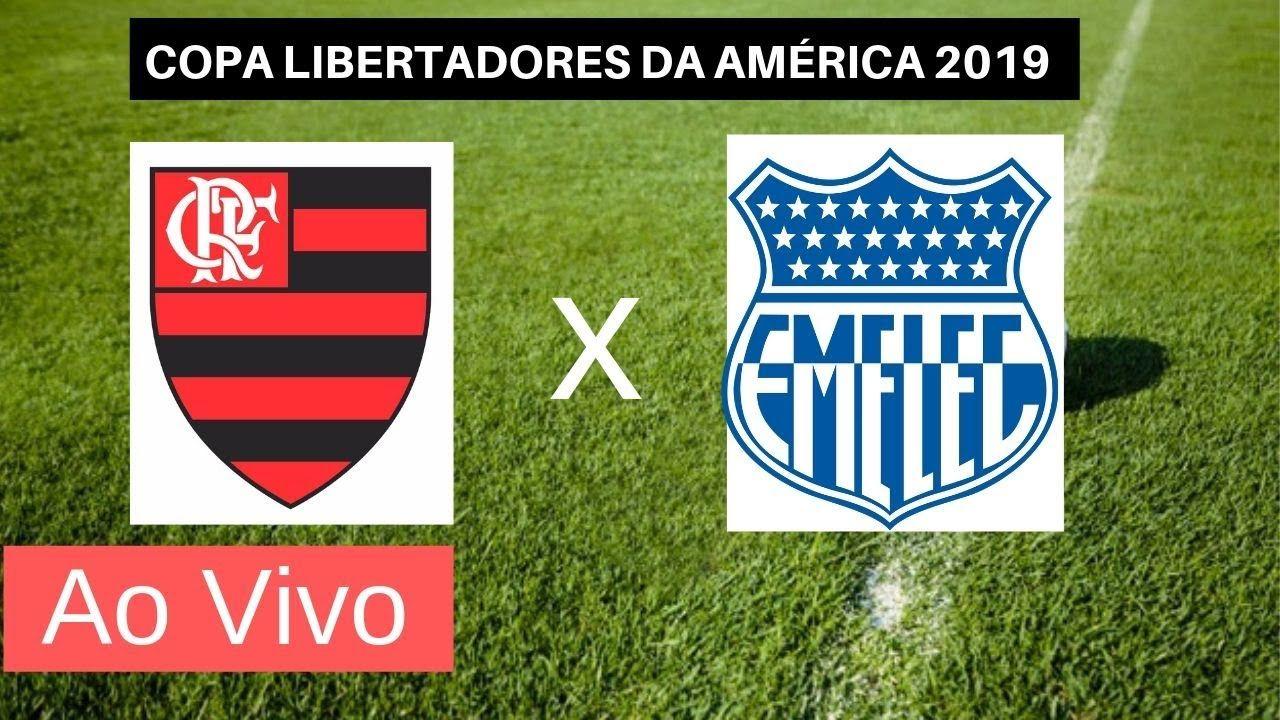 Assistir Flamengo X Emelec Ao Vivo 31 07 2019 Em Hd Sem Travar