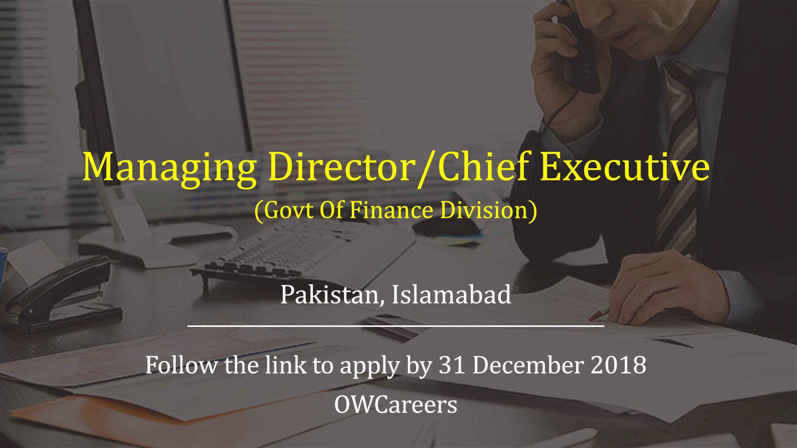 Managing Director/Chief Executive Job is available with