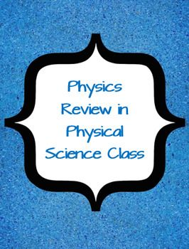 Physical Science - Midterm Review for the Physics Portion ...