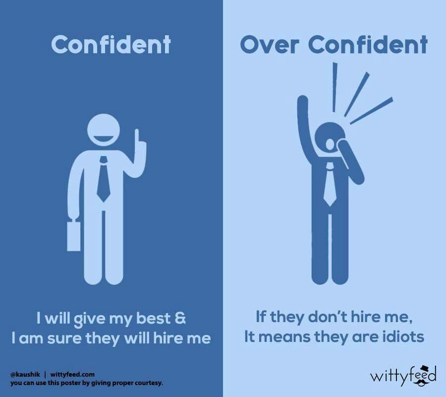 Confidential Vs Over Confidence Self Improvement Pinterest