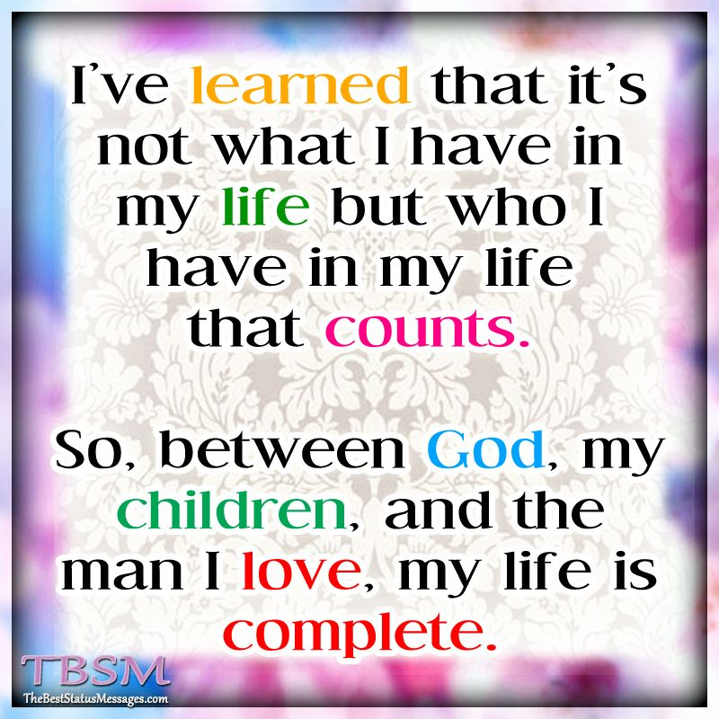 God+my Children+my Spouse=I'm Complete!!