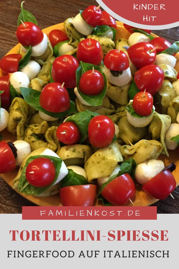 Fingerfood auf italienisch: Tortellini mit Tomate & Mozzarella