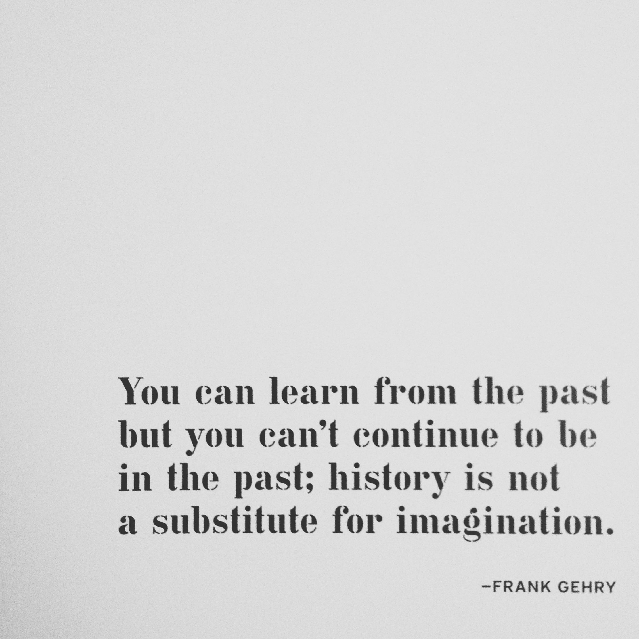 Frank Gehry #Architecture #Quotes