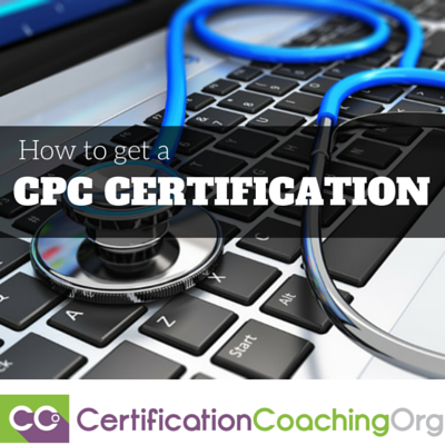 How To Get A CPC Certification — 5 Steps #CPCCertification ...